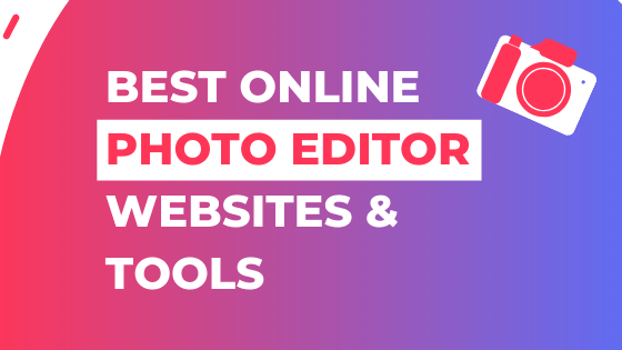 Best Online Photo Editor Websites