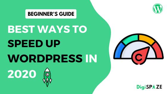 Best Ways to Speed Up WordPress Site in 2020