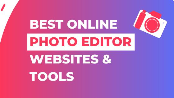 Best Online Photo Editor Websites