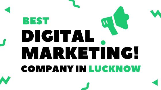 Best Digital Marketing Company In Lucknow